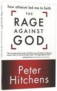 The Rage Against God Paperback