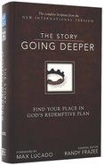 NIV the Story Going Deeper Bible (The Story Series) Hardback