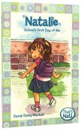 Natalie - School's First Day of Me (#03 in That's Nat! Series) Paperback