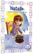 Natalie and the Down-Side Up Birthday (#04 in That's Nat! Series) Paperback