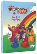 The Book of Prayers (Beginner's Bible Series) Board Book