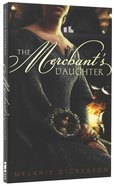 The Merchant's Daughter (#02 in Hagenheim - My Fairy Tale Romance Series)