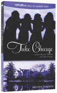Take Charge (Incl Rescue Chelsea & Take Charge) (#02 in Faithgirlz! Girls Of Harbor View Series)