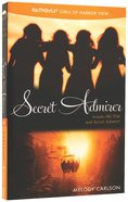 Secret Admirer (Incl Secret Admirer & Ski Trip) (#04 in Faithgirlz! Girls Of Harbor View Series)