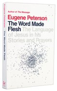 The Word Made Flesh (#04 in Spiritual Theology Series) Paperback