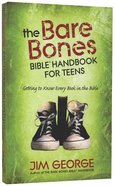 The Bare Bones Bible Handbook For Teens Paperback