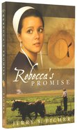 Rebecca's Promise (#01 in Adams County Trilogy Series) Paperback
