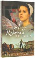 Rebecca's Return (#02 in Adams County Trilogy Series) Paperback