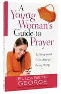 A Young Woman's Guide to Prayer Paperback