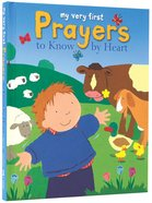 My Very First Prayers to Know By Heart Hardback