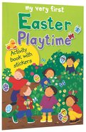 My Very First Easter Playtime Activity Book With Stickers (My Very First Sticker Book Series) Paperback