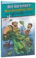 Bob Hartman's New Testament Tales Paperback