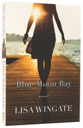 Blue Moon Bay Paperback