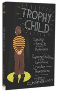 Trophy Child Paperback