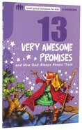 13 Very Awesome Promises (Small Group Solutions For Kids Series) Paperback