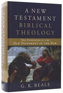 A New Testament Biblical Theology Hardback