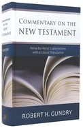 Commentary on the New Testament: Verse By Verse Explanations With a Literal Translation Hardback
