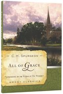 All of Grace (Moody Classic Series) Paperback