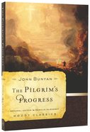 The Pilgrim's Progress (Moody Classic Series)