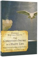 The Christian's Secret of a Happy Life (Moody Classic Series) Paperback