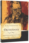 Orthodoxy (Moody Classic Series)