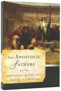 The Apostolic Fathers (Moody Classic Series) Paperback