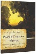 Mlcs: Power Through Prayer (Moody Classic Series)