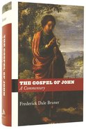 The Gospel of John: A Commentary Hardback