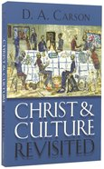 Christ and Culture Revisited Paperback