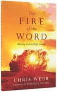 The Fire of the Word Paperback