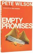 Empty Promises Paperback