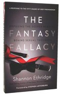 The Fantasy Fallacy Paperback