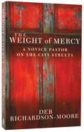 The Weight of Mercy Paperback