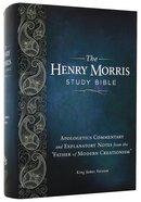 KJV the Henry Morris Study Bible Hardback