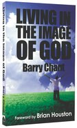 Living in the Image of God Paperback