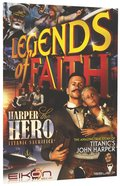 Harper the Hero Titanic Sacrifice (#07 in Legends Of Faith Comic Book Series) Paperback