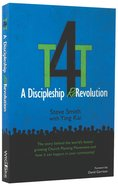 T4T a Discipleship Re-Revolution Paperback