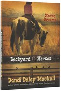 Horse Dreams (#01 in Backyard Horses Series) Paperback