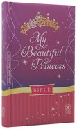 NLT My Beautiful Princess Bible (Black Letter Edition) Padded Hardback