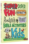 Super Duper Fun & Exciting Absolutely Thought Igniting Bible Activies For Kids