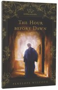 The Hour Before the Dawn (#05 in Hawk And The Dove Series) Paperback