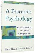 A Peaceable Psychology Paperback