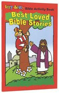 Activity Book Best Loved Bible Stories (Itty Bitty Bible Series) Paperback