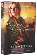 His Love Endures Forever (#03 in Land Of Canaan Series)