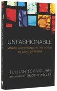 Unfashionable Paperback