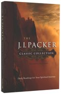 The J.I Packer Classic Collection Paperback