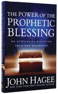 The Power of the Prophetic Blessing Hardback