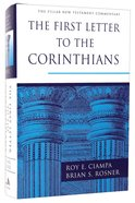 First Letter to the Corinthians (Pillar New Testament Commentary Series) Hardback