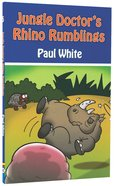 Rhino Rumblings (#05 in Jungle Doctor Animal Stories Series) Paperback