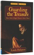 Guarding the Treasure (Defenders Of The Faith Series) Paperback